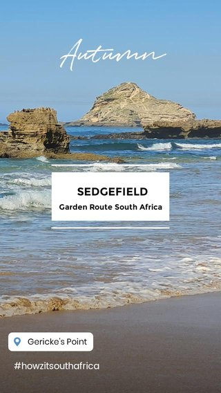 Autumn SEDGEFIELD #howzitsouthafrica Garden Route South Africa