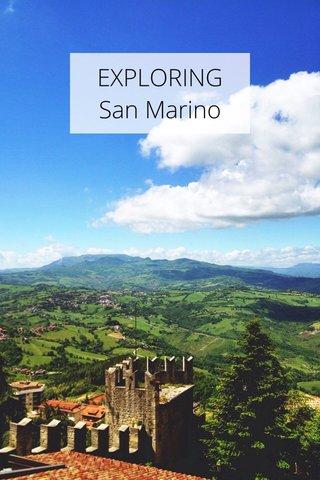 EXPLORING San Marino