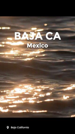 BAJA CA Mexico