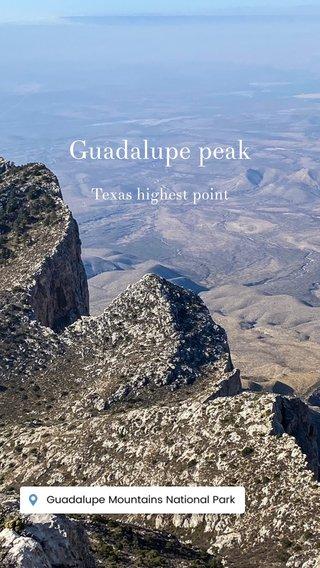 Guadalupe peak Texas highest point