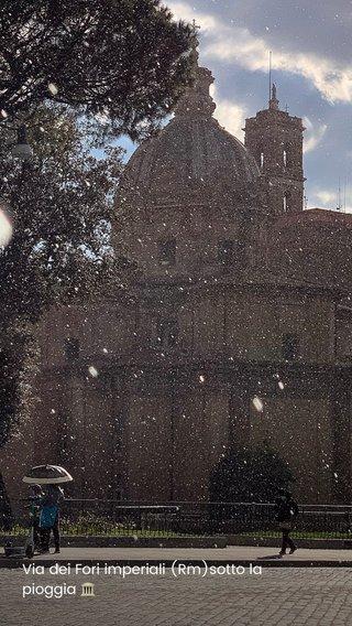 Via dei Fori imperiali (Rm)sotto la pioggia 🏛