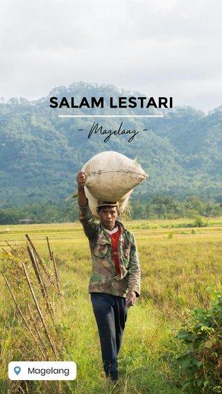 SALAM LESTARI - Magelang -