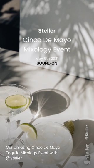 Our amazing Cinco de Mayo Tequila Mixology Event with @Steller