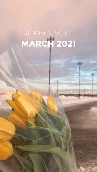 MARCH 2021 STEP for NEW LIFE