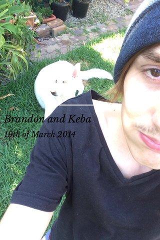 Brandon and Keba 19th of March 2014