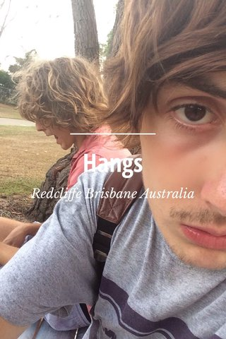 Hangs Redcliffe Brisbane Australia