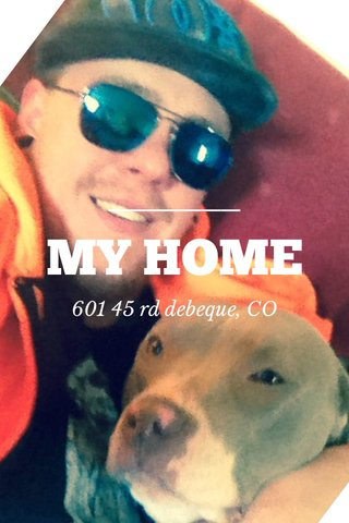 MY HOME 601 45 rd debeque, CO