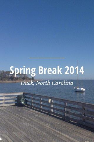 Spring Break 2014 Duck, North Carolina