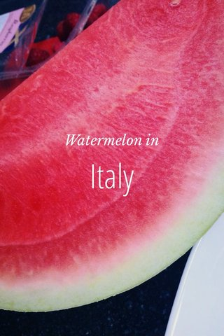 Italy Watermelon in