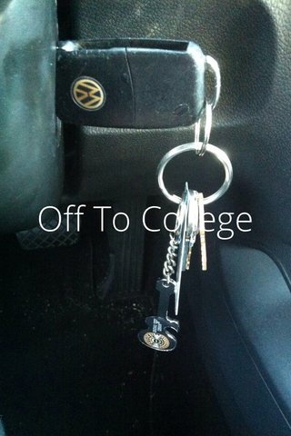 Off To College