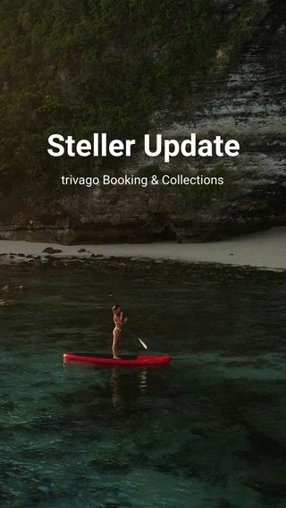 Steller Update trivago Booking & Collections