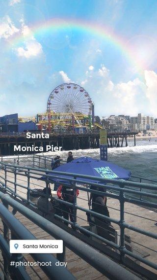 Santa Monica Pier #photoshoot day