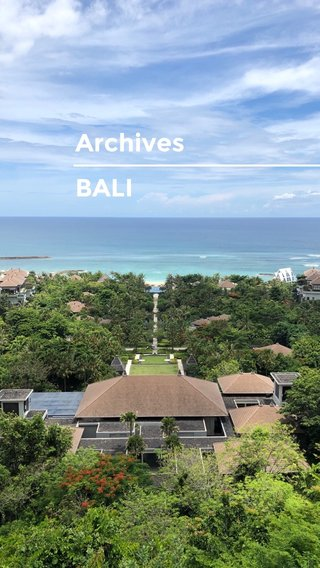 Archives BALI
