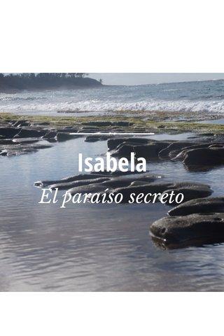 Isabela El paraíso secreto