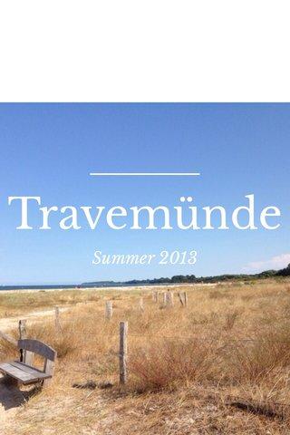 Travemünde Summer 2013