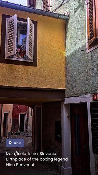 Izola/Isola, Istria, Slovenia. Birthplace of the boxing legend Nino Benvenuti