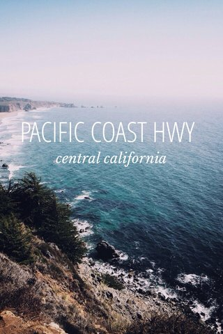 PACIFIC COAST HWY central california