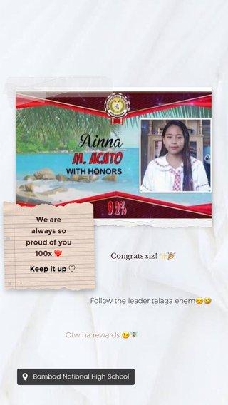 Congrats siz! ✨🎉 Saka na Keep it up ♡ We are always so proud of you 100x ❤️ Follow the leader talaga ehem😌🤣 Otw na rewards 😉🧚🏻♀️