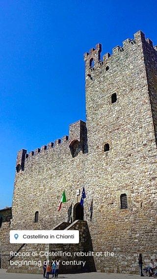 Rocca di Castellina, rebuilt at the beginning of XV century