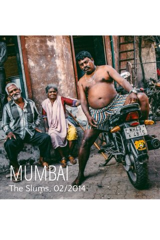 MUMBAI The Slums, 02/2014