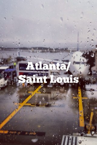 Atlanta/ Saint Louis
