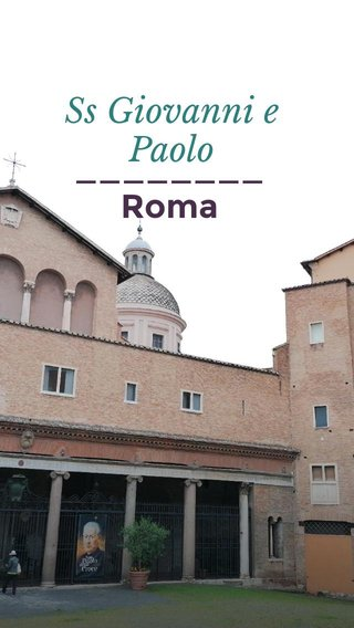 Ss Giovanni e Paolo ________ Roma