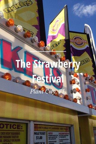 The Strawberry Festival Plant City, FL