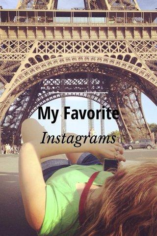 My Favorite Instagrams