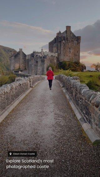Explore Scotland's most photographed castle