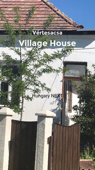 Village House Vértesacsa Hungary NEXT