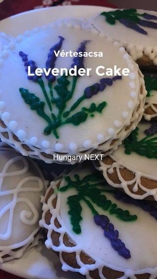 Levender Cake Vértesacsa Hungary NEXT