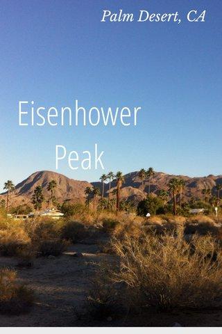 Eisenhower Peak Palm Desert, CA