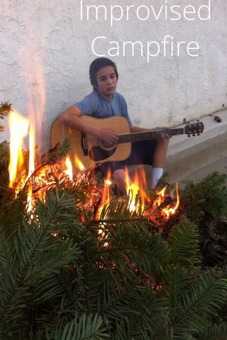 Improvised Campfire