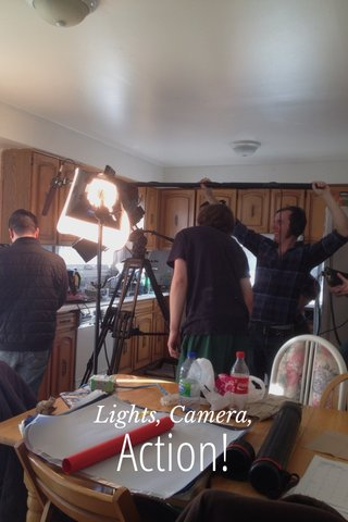 Action! Lights, Camera,