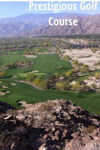 Prestigious Golf Course