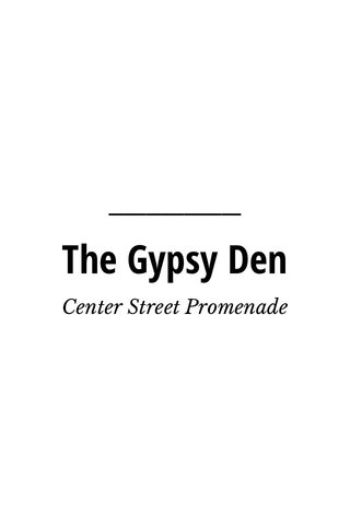 The Gypsy Den Center Street Promenade