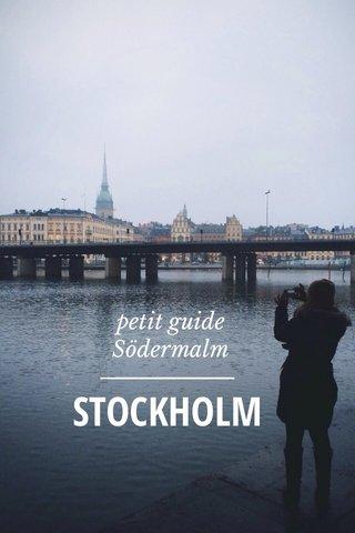 STOCKHOLM petit guide Södermalm