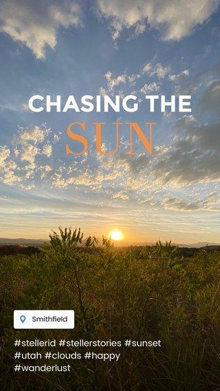SUN CHASING THE #stellerid #stellerstories #sunset #utah #clouds #happy #wanderlust