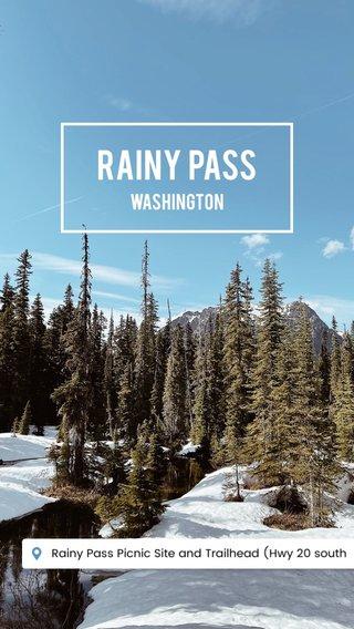 Rainy PASS WAshington