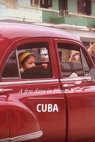 CUBA A few days in Havana