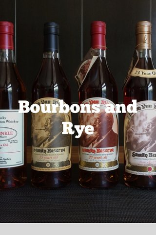Bourbons and Rye