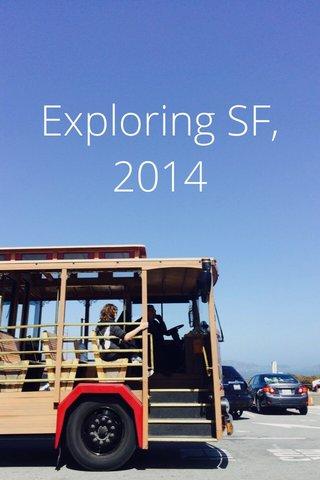 Exploring SF, 2014