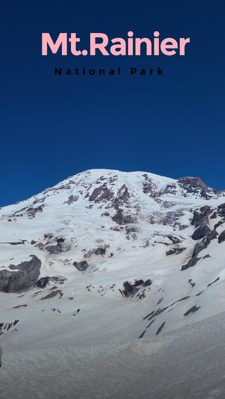 Mt.Rainier National Park