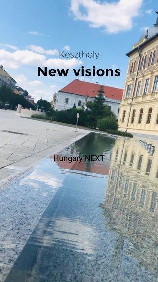 New visions Keszthely Hungary NEXT