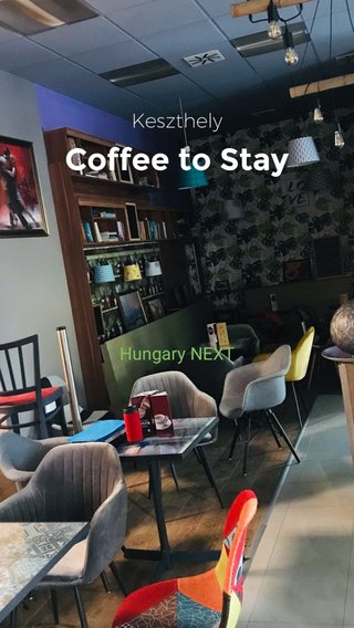 Coffee to Stay Keszthely Hungary NEXT