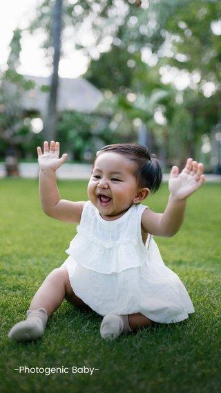 -Photogenic Baby-