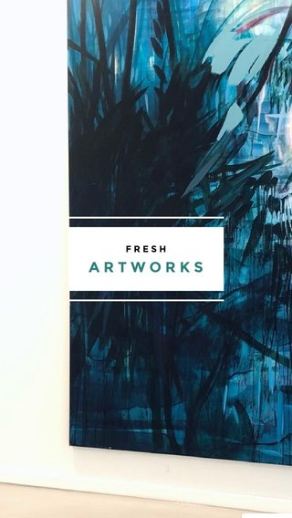 ARTWORKS FRESH