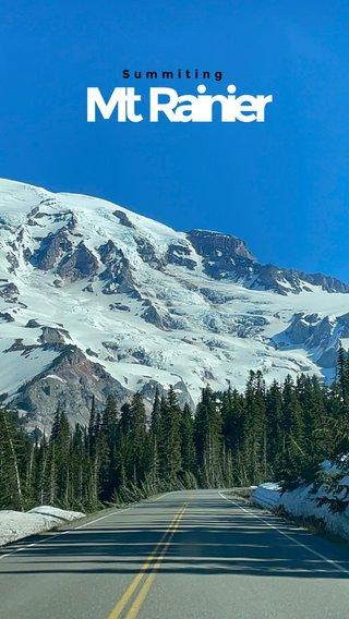 Mt Rainier Summiting