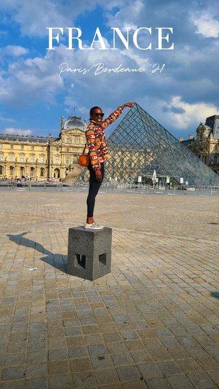 FRANCE Paris/Bordeaux '21