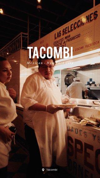 Tacombi Mexican - New York City